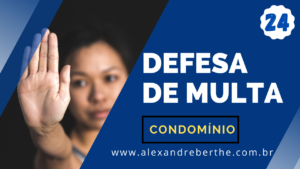 DEFESA MULTA CONDOMINIAL COMO FAZER