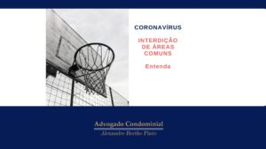 CORONAVIRUS-INTERDICAO-AREAS-COMUNS-CONDOMINIO