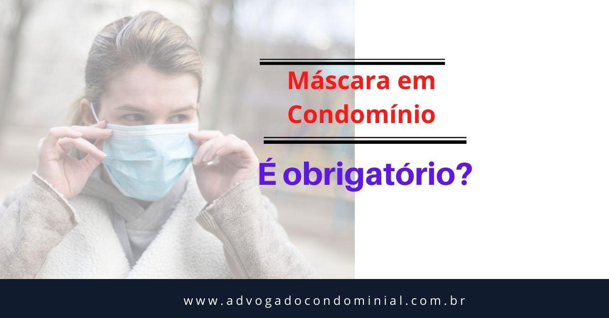 Uso de máscara condomínio