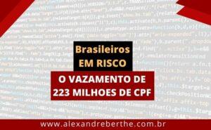 vazamento milhões cpf brasileiro